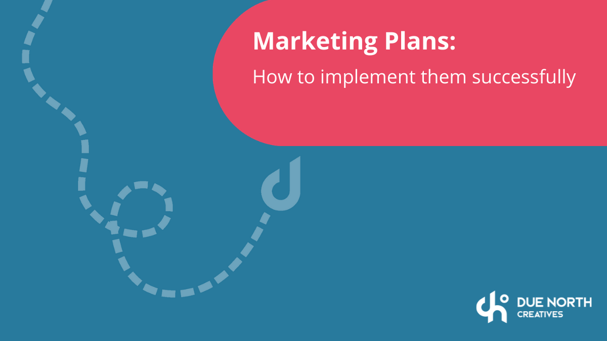 marketing plans and how to implement them